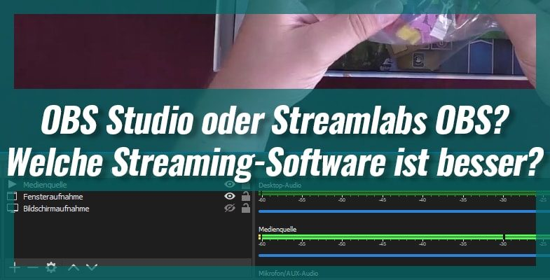 OBS Studio oder Streamlabs OBS? Welches Streaming-Tool ist besser?