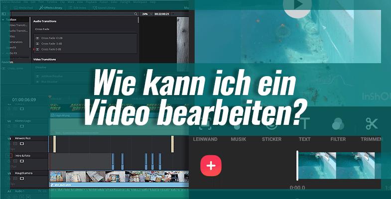 Wie kann ich ein Video bearbeiten?