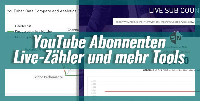 YouTube Abonnenten Live-Zähler und mehr Analytics-Tools
