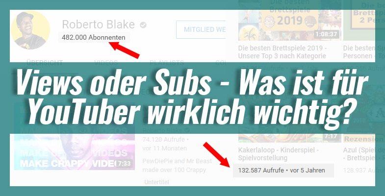 Views oder Subs – Was ist für YouTuber wirklich wichtig?