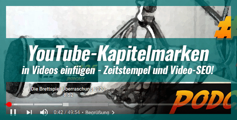 Kapitelmarken in YouTube Videos einfügen – Zeitstempel und Video-SEO!