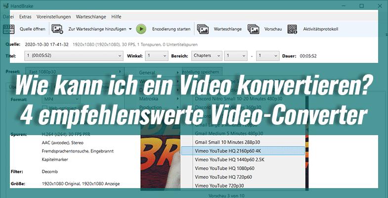 Wie kann ich ein Video konvertieren? – 4 empfehlenswerte Video-Converter
