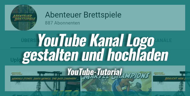 So erstellst du ein optimales YouTube Logo + Tool-Empfehlungen