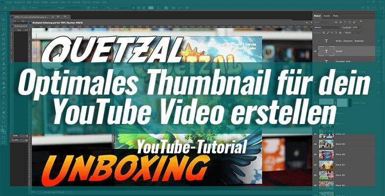 Optimales Thumbnail für dein YouTube Video erstellen – Software-Tipps und Zeit sparen!