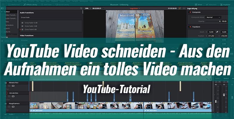 YouTube Video schneiden – So machst aus deinen Aufnahmen ein tolles Video