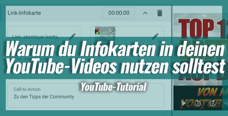 Warum du Infokarten in deinen YouTube-Videos nutzen solltest – So geht's!